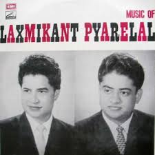 How and When I Became The Fan of Laxmikant-Pyarelal.