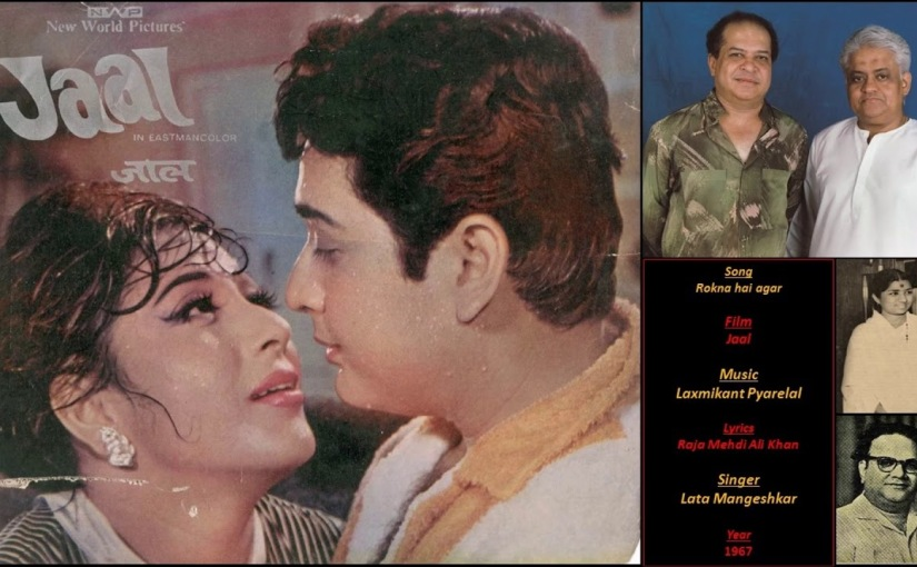 JAAL  1967 :: Distinguished Musical From Laxmikant-Pyarelal.
